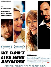 WE DON'T LIVE HERE ANYMORE - film de Curran