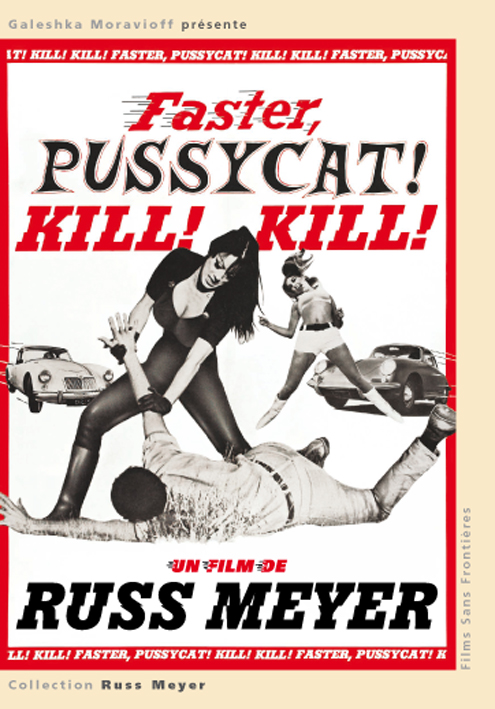 FASTER PUSSYCAT KILL! KILL! - film de Meyer
