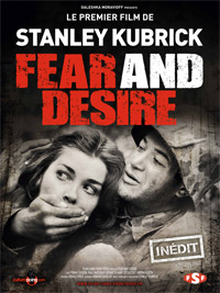 FEAR AND DESIRE - film de Kubrick