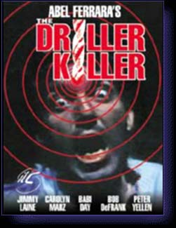 DRILLER KILLER - film de Ferrara