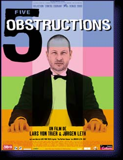 5 OBSTRUCTIONS - film de Von Trier