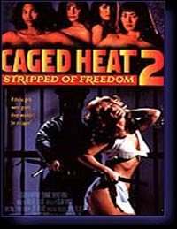 CAGED HEAT II - film de Santiago