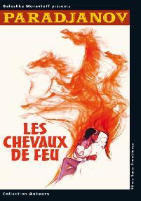 CHEVAUX DE FEU (LES)