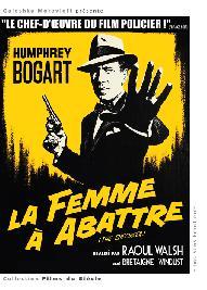 FEMME A ABATTRE (LA)